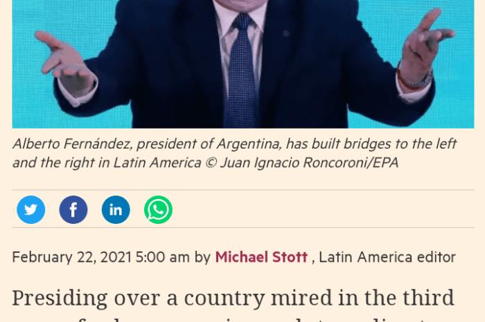 "Financial Times: Alberto Fernandez ""se posiciona como un lider natural de America Latina"""